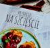 Przepisy na szczęście – nowa książka Mai Sobczak